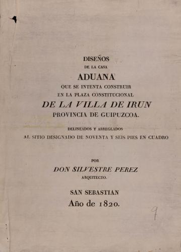 Hoja explicativa del proyecto de una aduana en la plaza constitucional de Irún