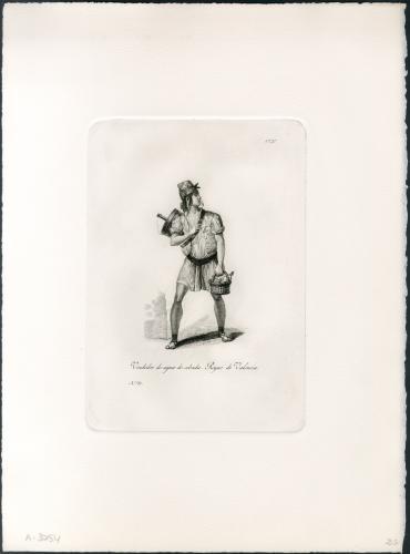Vendedor de agua de cebada. Reyno de Valencia