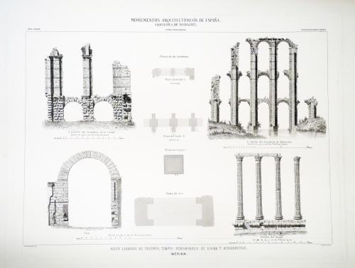 Badajoz. Mérida. Arco llamado de Triunfo, templo denominado de Diana y acueductos
