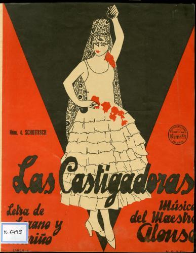 Las castigadoras : historieta cómico-picaresca en siete cuadros / letra de F. Lozano y J. Mariño ; música de F. Alonso.