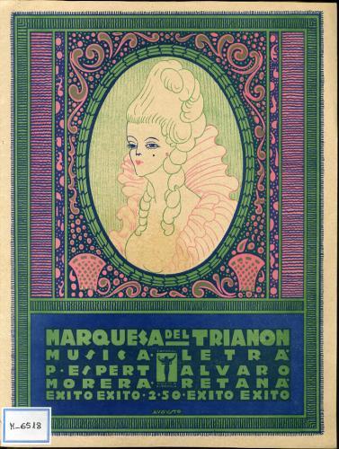 Marquesa del Trianón : canción / letra de Álvaro Retana ; música de Pascual Espert ; creación y gran éxito de Edmond de Bries y Blanquita Suárez.